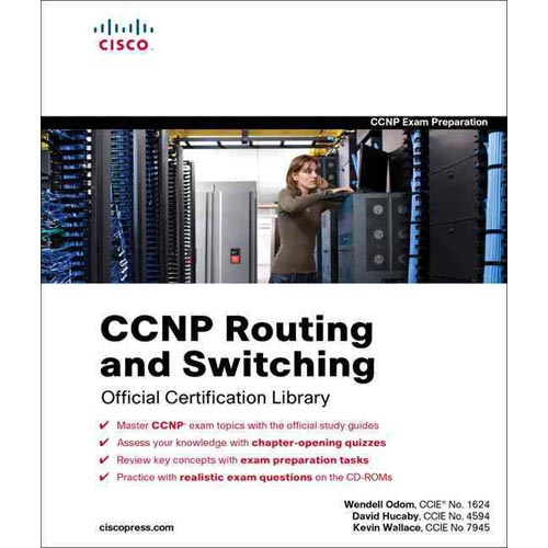 CCNP Routing and Switching Official Certification Library by Wendell Odom