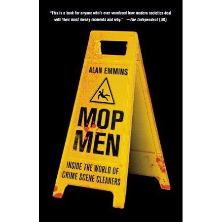 Mop Men : Inside the World of Crime Scene Cleaners](Scene De Crime Halloween)