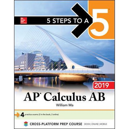 5 Steps to a 5: AP Calculus AB 2019 (Best Ap Calculus Textbook)