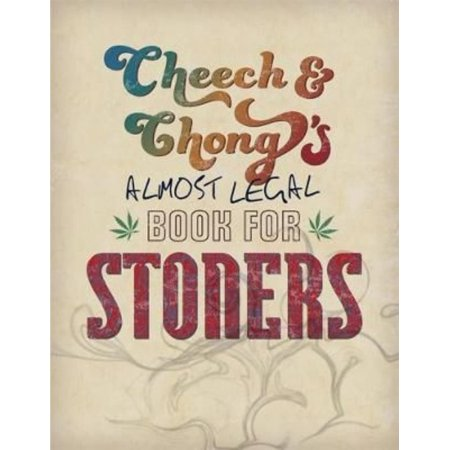 Cheech   Chongs Almost Legal Book For Stoners