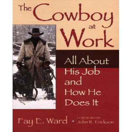 The Cowboy at Work: All About His Job and How He Does It - image 1 de 1