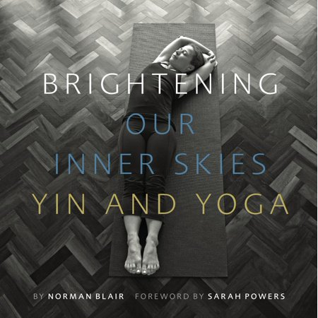 Brightening Our Inner Skies : Yin and Yoga