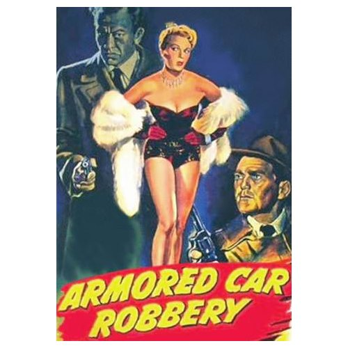 Armored Car Robbery (1950)