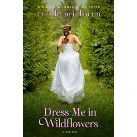 Dress Me in Wildflowers - eBook