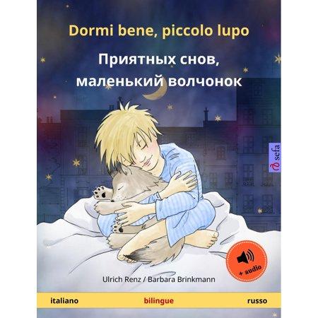 Dormi bene, piccolo lupo – Приятных снов, маленький волчонок (italiano – russo). Libro per bambini bilingue, da 2-4 anni, con audiolibro MP3 da scaricare - eBook](Halloween Songs Per Bambini)
