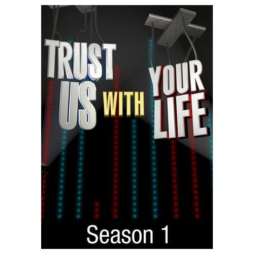 Trust Us With Your Life: Season 1 (2012)