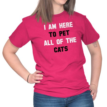 71716db9eaf2 Brisco Brands Here To Pet All The Cats Funny Lady Short Sleeve T Shirt