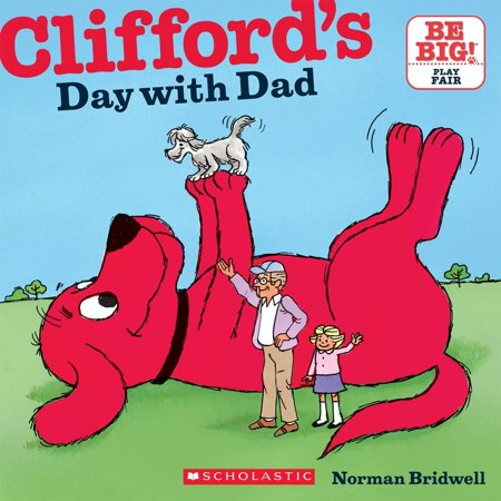 Sweetest Day Ideas (Clifford's Big Ideas: Clifford's Day with Dad)