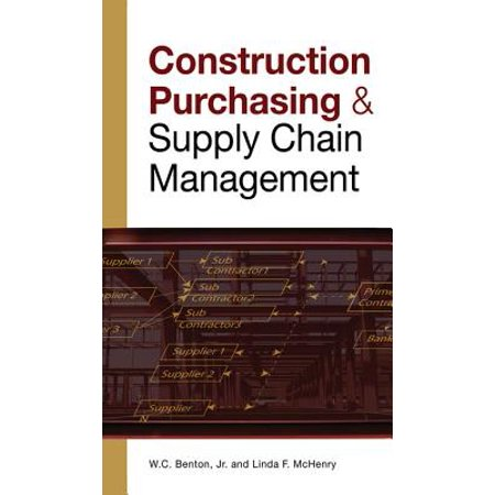 CONSTRUCTION PURCHASING & SUPPLY CHAIN MANAGEMENT - (Phd In Purchasing And Supply Chain Management)