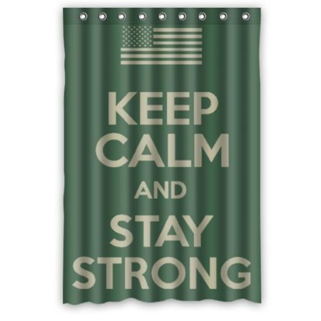 Keep Calm And Stay Strong Shower Curtain 48 X 72