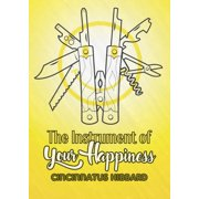 The Instrument of Your Happiness - eBook