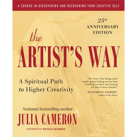 The Artist's Way : 25th Anniversary Edition (New Edition Thats The Way We Re Livin)