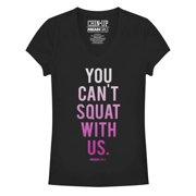 Mean Girls Juniors' You Can't Squat V-Neck T-Shirt