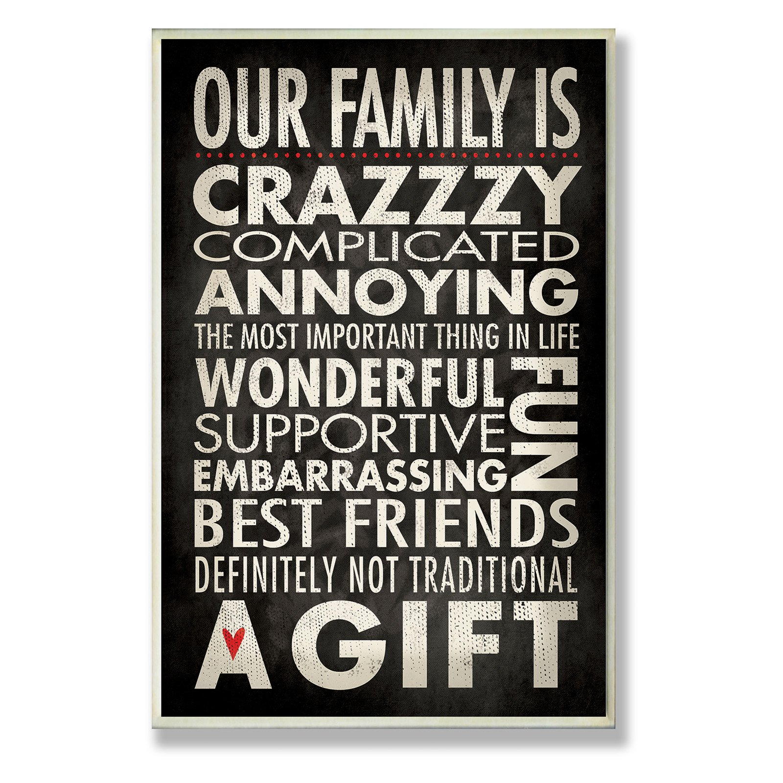The Stupell Home Decor Collection Funny Family Typographic Our Family Is Crazzzy Wall Plaque