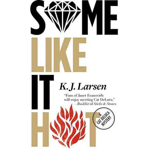 Some Like It Hot: A Cat Deluca Mystery