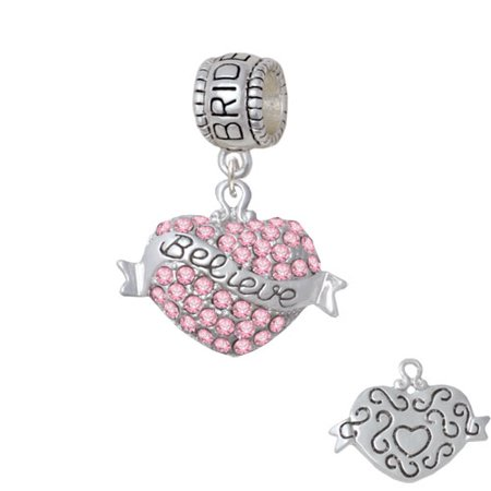 Believe Banner on Pink Crystal Heart - Bridesmaid Charm Bead