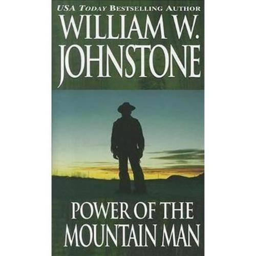Power of the Mountain Man