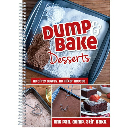 Dump And Bake Desserts One Pan  Dump  Stir  Bake