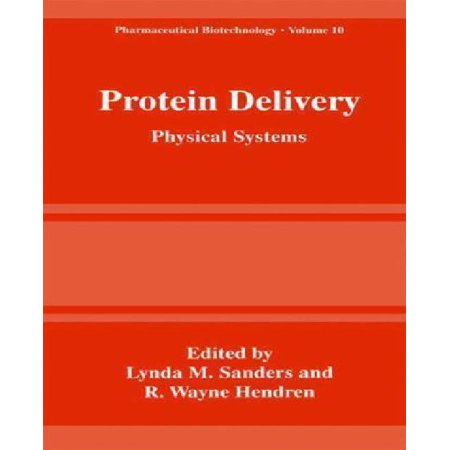 Protein Delivery  Physical Systems  Pharmaceutical Biotechnology