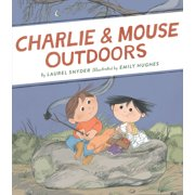 Charlie & Mouse Outdoors : Book 4 (Classic Children's Book, Beginning Chapter Book, Illustrated Books for Children)