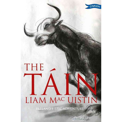The Tain: Ireland's Epic Adventure