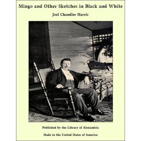 Mingo and Other Sketches in Black and White - eBook