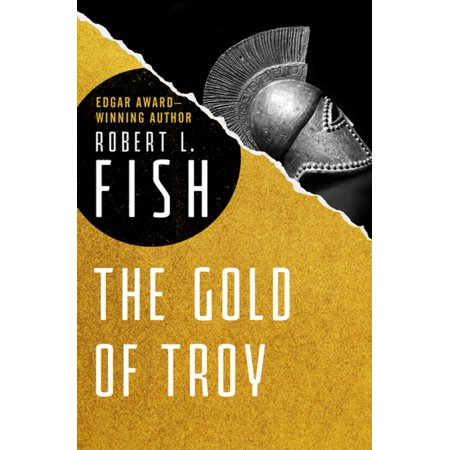 The Gold of Troy - eBook