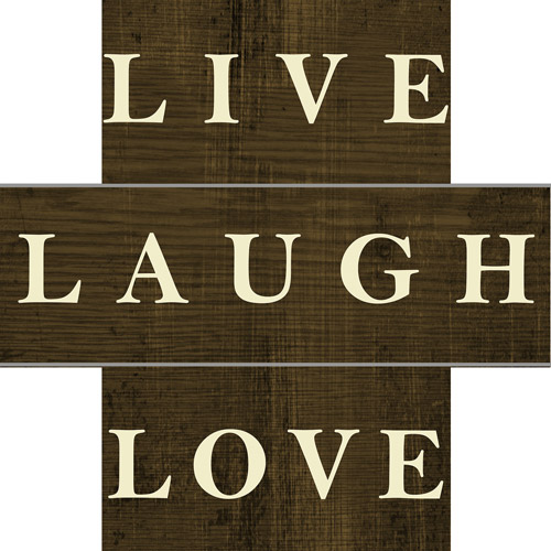 Lacquered Live Laugh Love