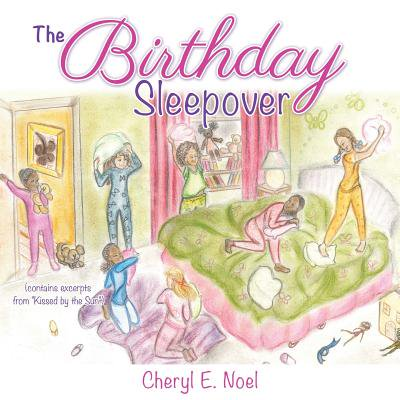 The Birthday Sleepover](Birthday Sleepover Ideas)