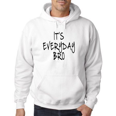 New Way 765   Hoodie Its Everyday Bro Jake Paul Team 10 Sweatshirt 4Xl White