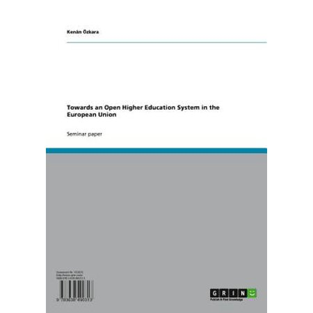 Towards an Open Higher Education System in the European Union -