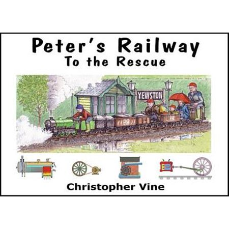 Peter's Railway to the Rescue. Christopher -