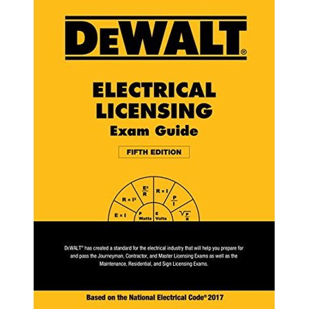 DEWALT Electrical Licensing Exam Guide Based on the NEC 2017 (DEWALT Series) by (Uppsc Combined State Engineering Services Exam 2017)