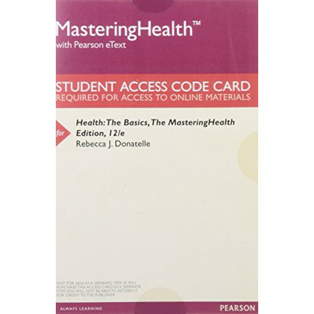 Masteringhealth with Pearson Etext -- Valuepack Access Card -- for Health: The Basics, the Masteringhealth, 9780134245683, Printed Access Code, 12th Revised (Anda Curso Intermedio 3rd Edition Access Code)