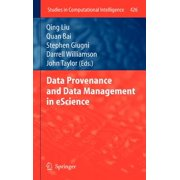 Data Provenance and Data Management in Escience