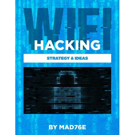 Wifi Hacking Strategy & Ideas - eBook