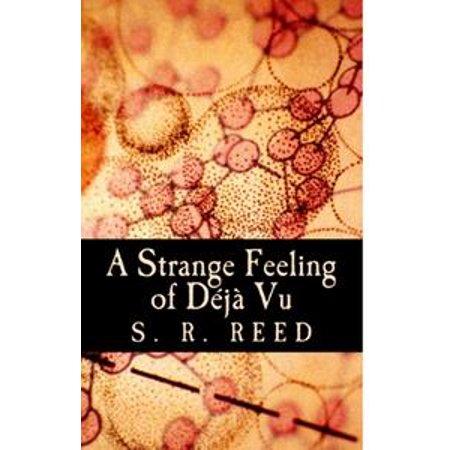 A Strange Feeling of Deja Vu - eBook