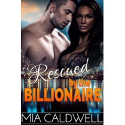 Rescued by the Billionaire (BWWM Novella) - eBook
