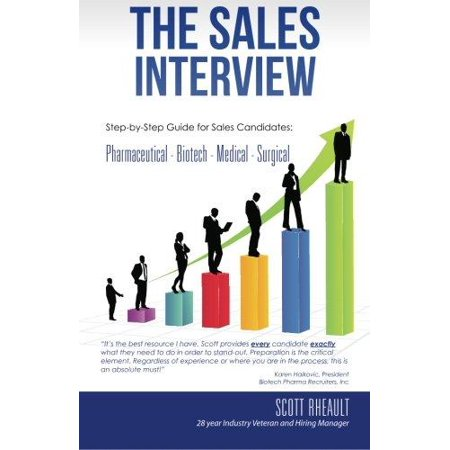 The Sales Interview  Step By Step Guide For Sales Candidates  Pharmaceutical   Biotech   Medical   Surgical
