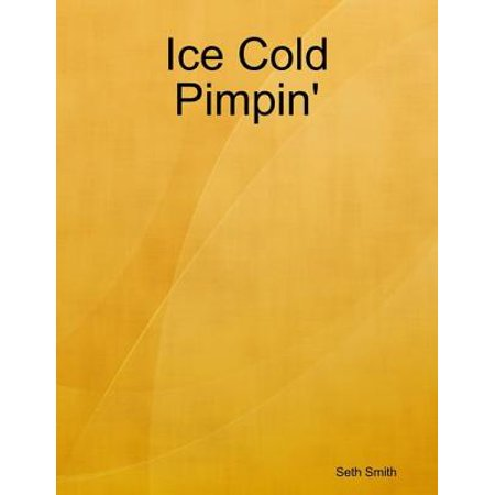Ice Cold Pimpin' - eBook for $<!---->