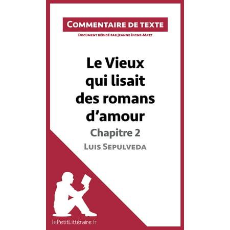Le Vieux qui lisait des romans d'amour de Luis Sepulveda - Chapitre 2 - - Sepulveda Blvd