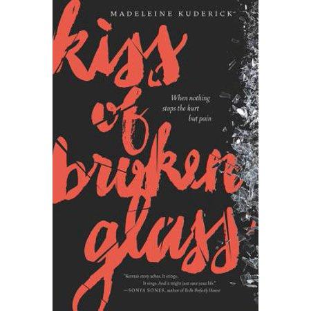 - Kiss of Broken Glass