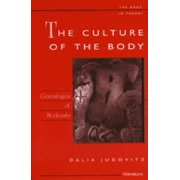 The Culture of the Body : Genealogies of Modernity