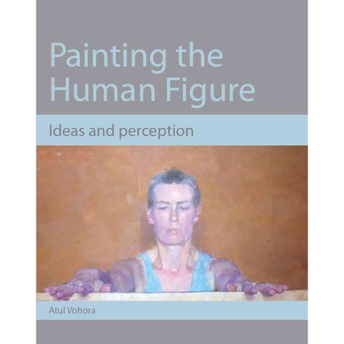 Painting the Human Figure: Ideas and Perception
