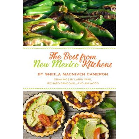 The Best from New Mexico Kitchens