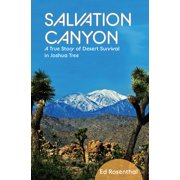 Salvation Canyon: A True Story of Desert Survival in Joshua Tree (Paperback)