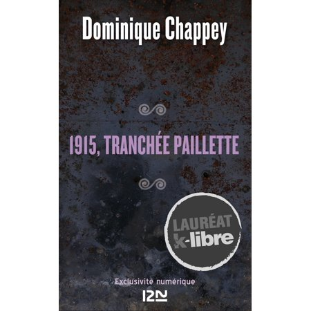 1915, tranchée Paillette - eBook