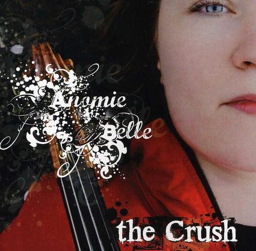 Anomie Belle - Crush [CD]