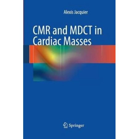 Cmr And Mdct In Cardiac Masses