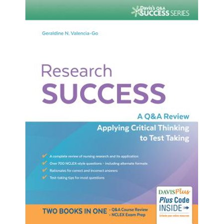 Research Success : A Q&A Review Applying Critical Thinking to Test Taking
